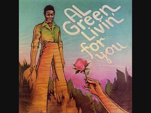 Al Green - Living For You