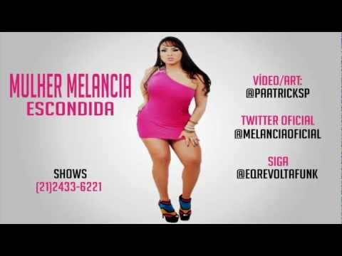 MULHER MELANCIA - ESCONDIDA ( LANAMENTO 2012 ) ( GILBERTO DJ & DJ DIEGO ) 