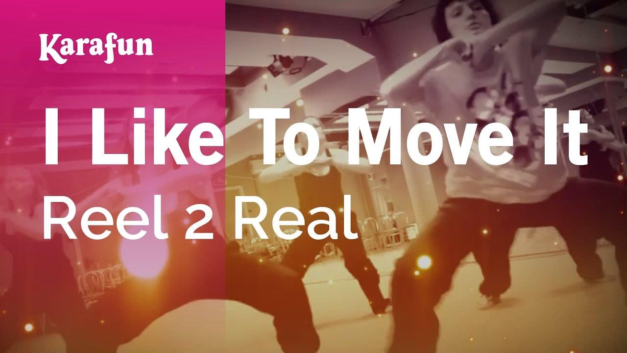 Reel 2 real, mad stuntman, the - i like to move it