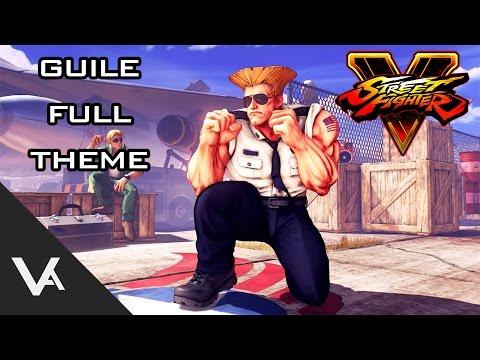 Street Fighter V / 5 -  Guile Theme Full Version OST (Extended)