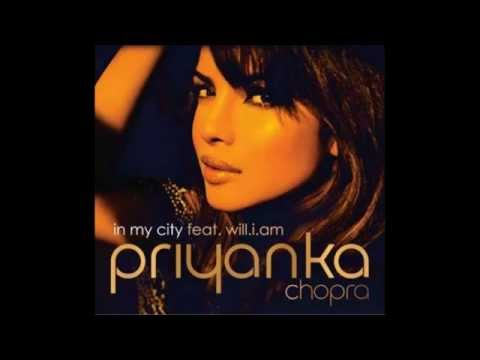 Priyanka Chopra Feat. Will.i.am- In My City New Exclusive Song 2012 video