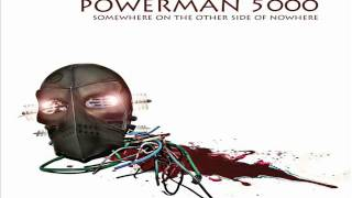 Watch Powerman 5000 Somewhere On The Other Side Of Nowhere video