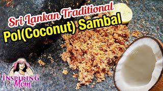 Sri Lankan Pol (coconut) sambal to reduce diabetes & constipation by InspiringMom