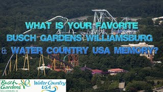 Busch Gardens Williamsburg and Water Country USA 2019