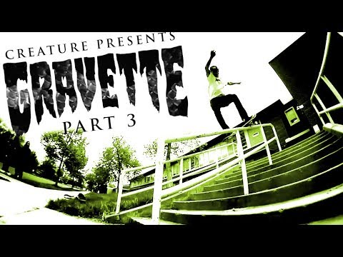 Creature Skateboards: Gravette Part 3