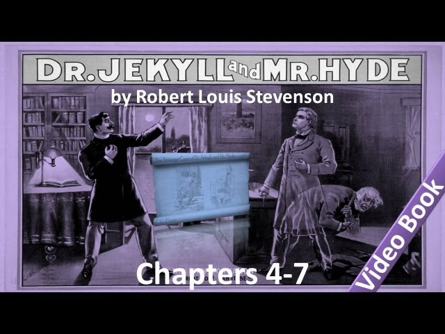 Chapter 04-07 - The Strange Case of Dr Jekyll and Mr Hyde by Robert Louis Stevenson