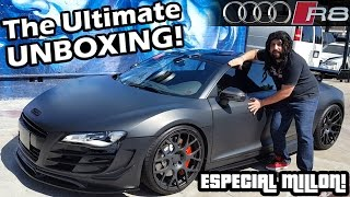 THE ULTIMATE UNBOXING   AUDI R8   ESPECIAL MILLÓN