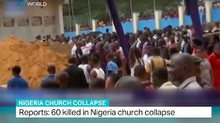 Nigeria Church Collapse: 60 killed in Nigeria church collapse