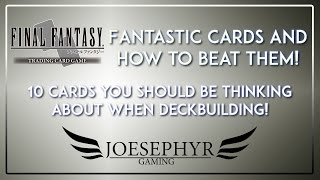 Final Fantasy TCG: 10 Cards You Should Think About When Deckbuilding!
