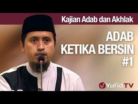 Kajian Akhlak #30: Adab Bersin Bagian 1 - Ustadz Abdullah Zaen, MA