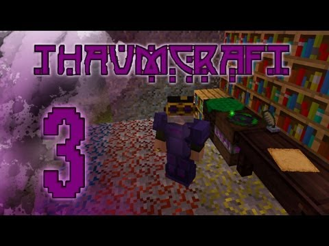 THAUMCRAFT 3 - Review Minecraft 1.4.5
