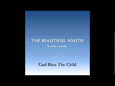 Beautiful South - God Bless The Child