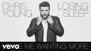 Chris Young Leave Me Wanting More