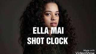 Ella Mai - Shot Clock |lyrics⬇️