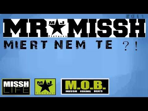 MR.MISSH-MIÉRT NEM TE