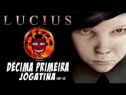 LUCIUS - Décima Primeira Jogatina - CAP 12 - By Tuttão