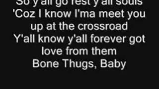 Tha Crossroads - Bone Thugs N Harmony Lyrics