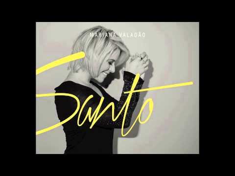 Te Amar - Mariana Valadão - CD SANTO