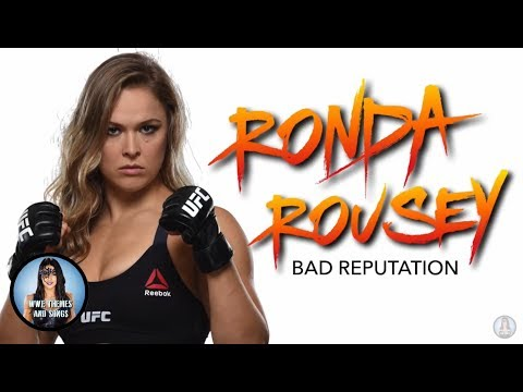 Ronda Rousey - Bad Reputation (Official 1st WWE Theme)