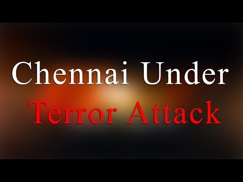 Chennai under Terror Attack - Bomb Blast in chennai central Railway Station- Redpix 24X7