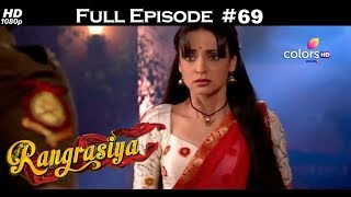 Rangrasiya - Full Episode 69 - With English Subtitles
