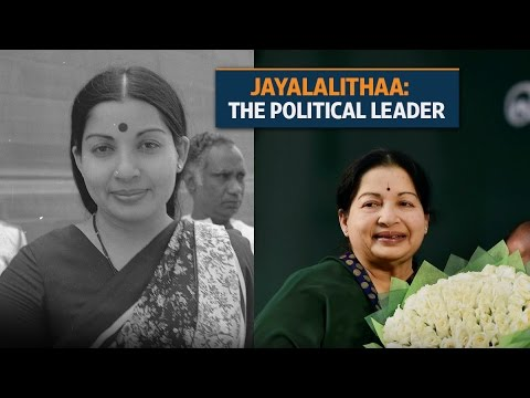 Jayalalithaa: The political leader