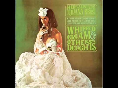 Herb Alpert And The Tijuana Brass - A Taste Of Honey