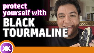 BLACK TOURMALINE BENEFITS AND PROPERTIES: How to use this crystal for protection and healing?