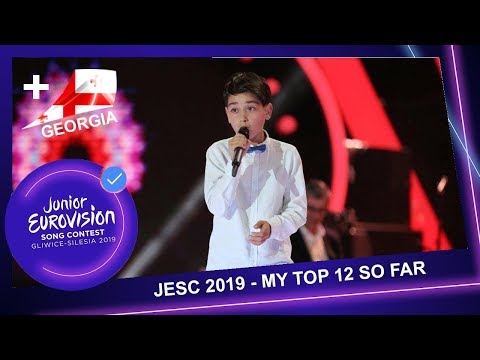 Junior Eurovision 2019 -  My Top 12 So Far (+