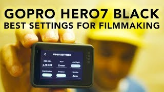 The Absolute BEST Settings for the GoPro Hero7 Black | RehaAlev