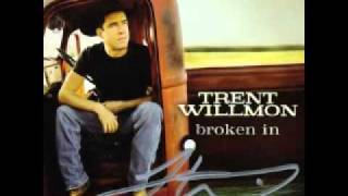 Watch Trent Willmon Ill Love You Anyway video