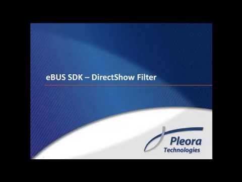 eBUS SDK with DirectShow Filter