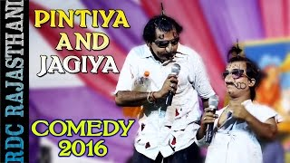 Rajasthani Comedy KING Pintiya And Jagiya New Comedy 2016 | Pawa Live 2016 | RDC Rajasthani