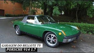 Garagem do Bellote TV: Porsche 914
