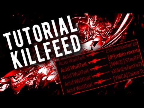 Tutorial Killfeed | How to Killfeed by WaRTeK | Episode II - Terminal & Skidrow