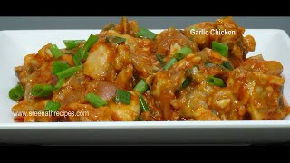 Garlic Chicken -  Hot & Spicy Garlic Chicken Recipe