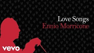 Love Songs Ennio Morricone - Love Music Collection (High Quality Audio) HD