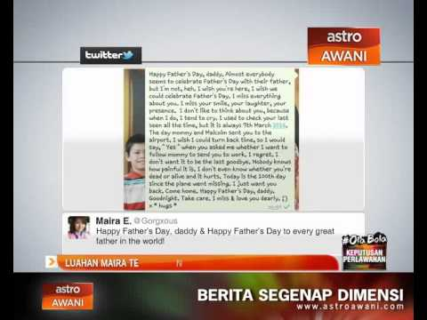 Luahan Maira tentang Hari Bapa & 100 hari #MH370 hilang