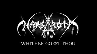 NARGAROTH - WHITHER GOEST THOU? (official Lyric 2017)