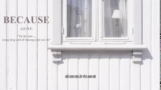 GUNT | BECAUSE (Prod by. Leesang)