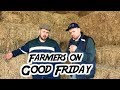 Farmers On Good Friday   2 Johnnies (sketch)