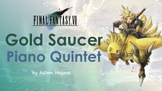 Gold Saucer ~ Final Fantasy VII Piano Quintet Arrangement