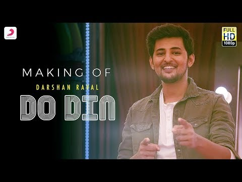 Making of Do Din - Darshan Raval | Akanksha Sharma
