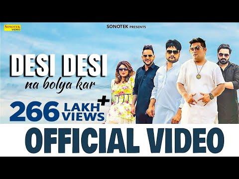 Desi Desi Na Bolya Kar Chori Re (Official Video)   Raju Punjabi   MD   KD   Vicky Kajla   Sonotek thumbnail