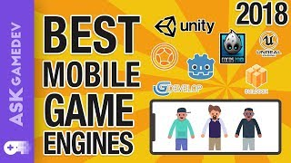 Mobile Game Engines - 2018's Best Options!