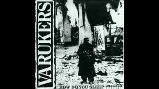 Watch Varukers How Do You Sleep video