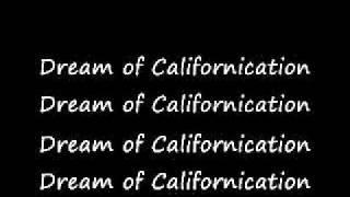 Californication - Red Hot Chilli Peppers Lyrics