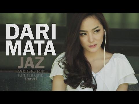 download lagu Dari Mata - Jaz (Jasmine, Bernie, Putra, Andri Guitara) cover gratis