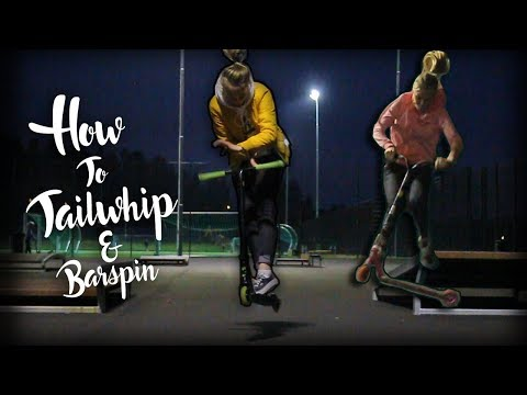HOW TO TAILWHIP & BARSPIN