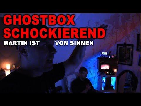 GHOSTBOX SCHOCKIEREND - Martin wie von Sinnen